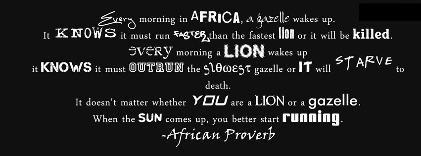 every-morning-in-africa-a-gazelle-wakes-up-it-knows-it-must-run-faster-than-the-fastest-lion