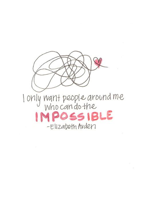 oameni care vor imposibilul