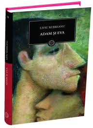 Adam și Eva - Liviu Rebreanu;
