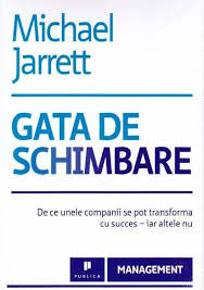 Gata de schimbare - Michael Jarret;