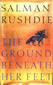 The Ground Beneth Her Feet - Salman Rushdie