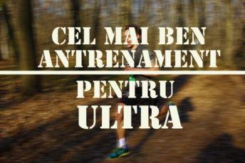 cel-mai-bun-antrenament-pentru-ultra
