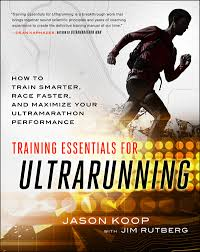 Training Essentials for Ultrarunning: How to Train Smarter, Race Faster, and Maximize Your Ultramarathon Performance Book Cover