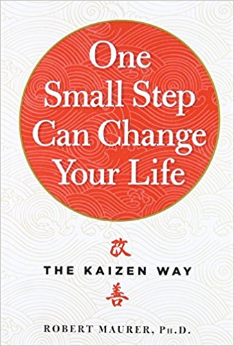 One Small Step Can Change Your Life: The Kaizen Way Book Cover